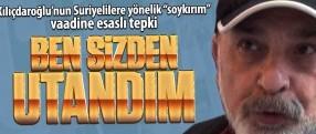 """Suriyelilere yönelik """"soykırım"""" vaat eden Kılıçdaroğlu'na esaslı tepki; utandım sizden!"""