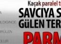 Savcıya suikastte Gülen terör örgütü parmağı!