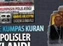 MEDYAGÜNDEM'e kumpas kuran paralel polisler tutuklandı