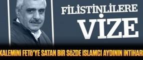 Kalemini FETÖ'ye satan bir sözde İslamcı aydının intiharı!