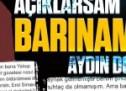 Açıklarsam Türkiye'de barınamazsın Aydın Doğan!