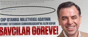 Savcılar göreve; CHP vekil adayının sitesinden Cumhurbaşkanı'na aleni küfür