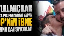 Fetullahçılar şu rezil propagandayı yapan HDP'nin ibne adayına çalışıyorlar!