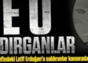 Latif Erdoğan'a saldıranlar kamerada!