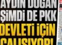 Aydın Doğan şimdi de PKK devleti için çalışıyor!