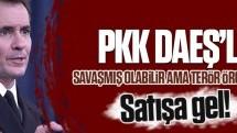 """ABD'den PKK hakkında """"satışa gel"""" dedirten açıklama!"""