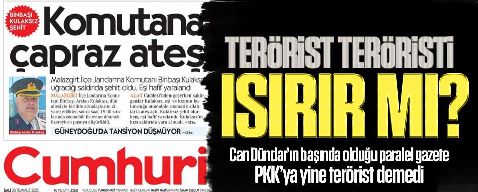 Can Dündar'ın başında olduğu paralel gazete PKK'ya yine terörist demedi!