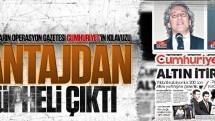 Fetullahçıların operasyon gazetesi Cumhuriyet'in kılavuzu şantajdan şüpheli çıktı