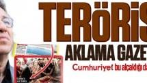 Terörist aklama gazetesi!