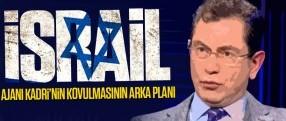 """İsrail ajanı"" Kadri'nin Milliyet'ten kovulmasının arka planı"