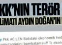PKK'nın terör saldırısı talimatı Aydın Doğan'ın Hürriyet'inden!