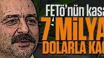 FETÖ'nün kasası 7 milyar dolarla kaçtı!