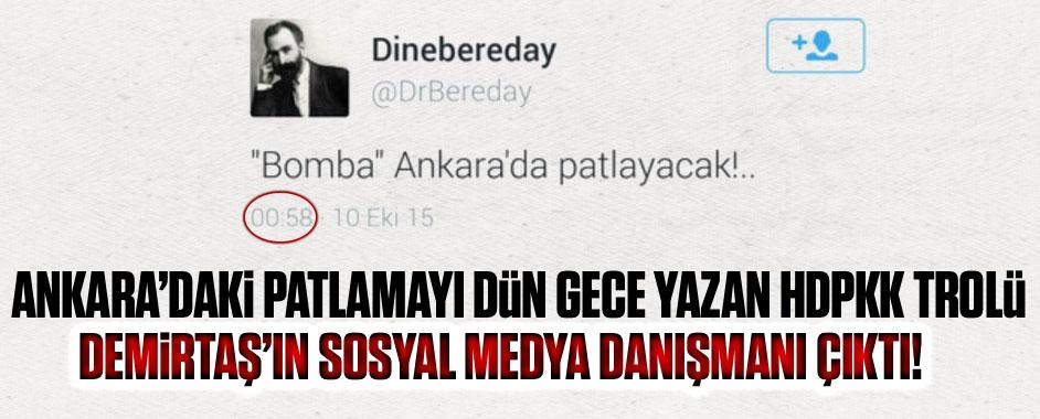 Patlamayı gece haber veren HDPKK trolü Demirtaş'ın sosyal medya danışmanı çıktı!
