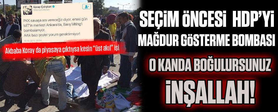 Seçim ayarlı HDP'yi mağdur gösterme bombası!