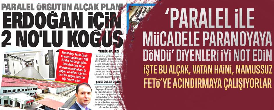 FETÖ'nün Erdoğan ve ailesine yönelik alçak planı ortaya çıktı